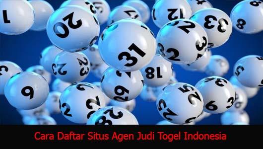 Cara Daftar Situs Agen Judi Togel Indonesia