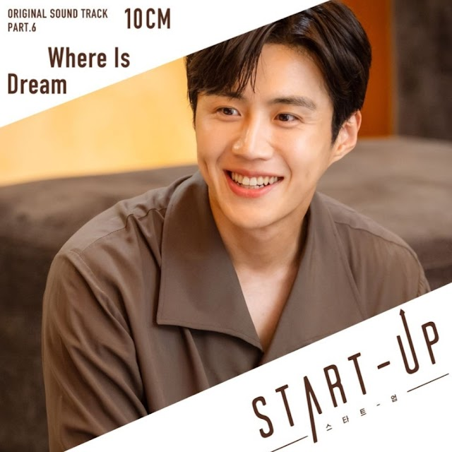 [DOWNLOAD] START UP OST. 10cm - Where Is Dream mp3
