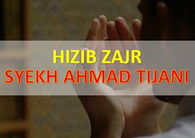 Teks Arab Bacaan Hizb Al-Zajr, Syekh Ahmad Tijani, Lengkap Terjemah dan Latinnya