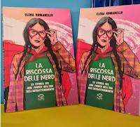 """Libri : vinci gratis una delle copie di """"La riscossa delle nerd"""" di Elena Romanello"""