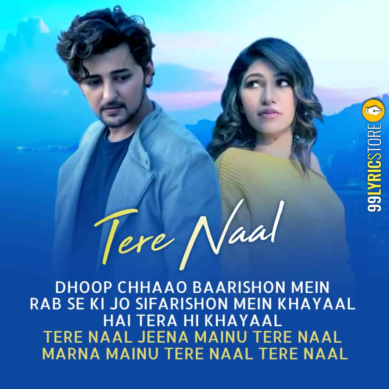 Tere Naal Song Image Features Darshan Raval and Tulsi Kumar