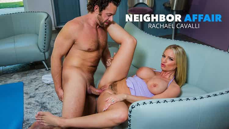 Rachael Cavalli in Rachael wants her neighbor's big cock - Naughty America