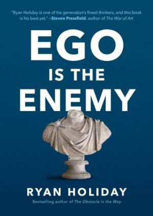 Ego is the Enemy ebook