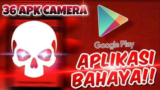 Segera Hapus Jika Terinstal Di Hape Kalian!36 Aplikasi Camera  Yang Berbahaya Di Smartphone