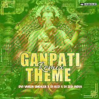 Vakratunda Mahakaya (Original Remix)  DVJ Varun Smoker X DJ RED India