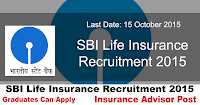 SBI Life Insurance Recruitment 2015