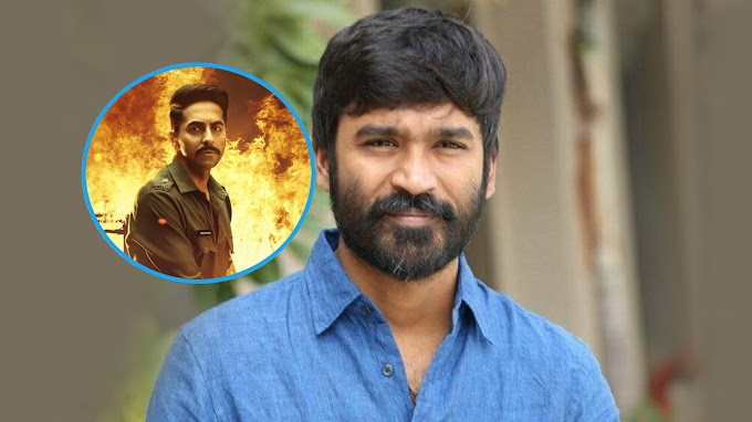 """Dhanush to remake Ayushmann`s """"Article 15"""" in Tamil ? Details Inside."""