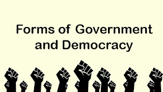 Forms of Government and Democracy