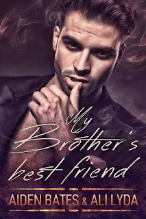 My brother's best friend | Brotherly love #1 | Aiden Bates & Ali Lyda