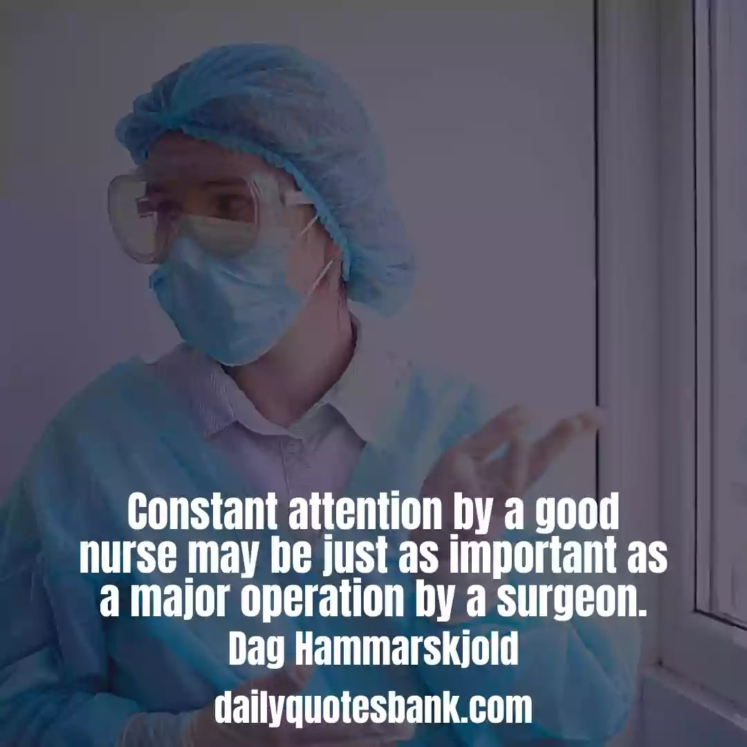 Encouraging words for nurses Quotes For Healthcare Workers Or Medical Professions
