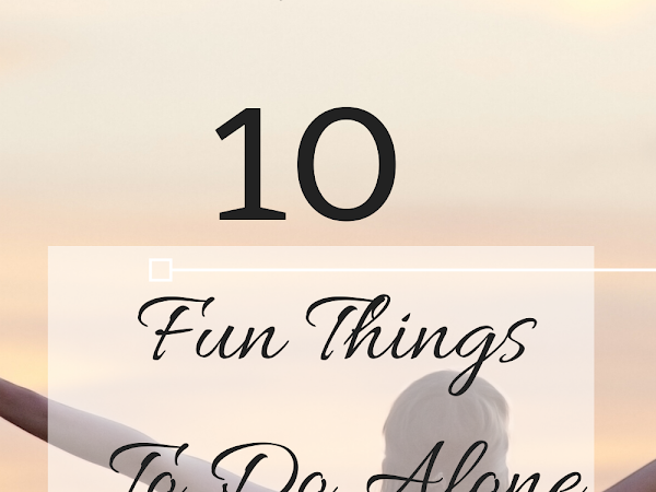 Fun things to do alone