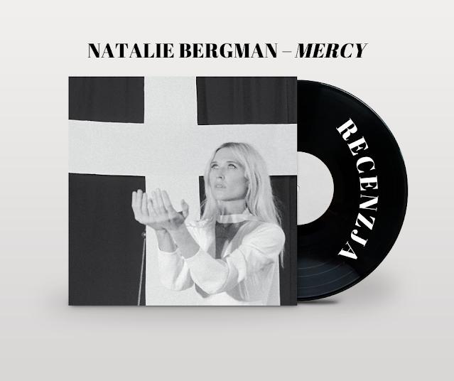 Recenzja albumu Natalie Bergman – Mercy