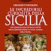 """Nuova Uscita: """"Le incredibili curiosità della Sicilia"""" di Francesco Musolino"""