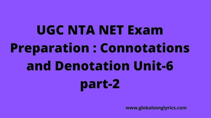UGC NTA NET Exam Preparation : Connotations and Denotations|Unit-6|part-2|