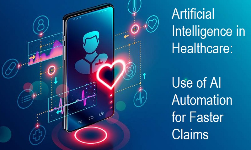 Use of AI Automation for Faster Claims