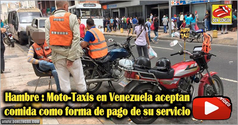 Hambre : Moto-Taxis en Venezuela aceptan comida como forma de pago de su servicio