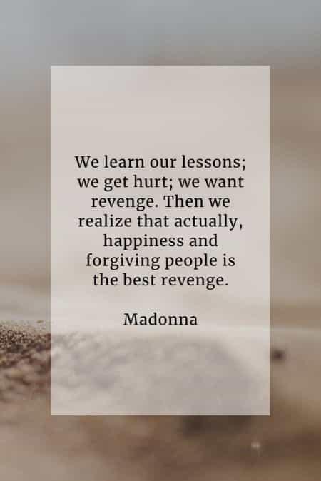Revenge on someone who hurt you