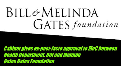 Cabinet gives ex-post-facto approval to MoC between Health Department, Bill and Melinda Gates Foundation