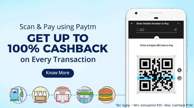 Paytm Scan&Pay Offer:Get Upto 100% Cashback on Every Transaction