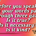 Our Words Should Be Filled With Love, Hope And Kindness