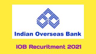 IOB Recruitment 2021