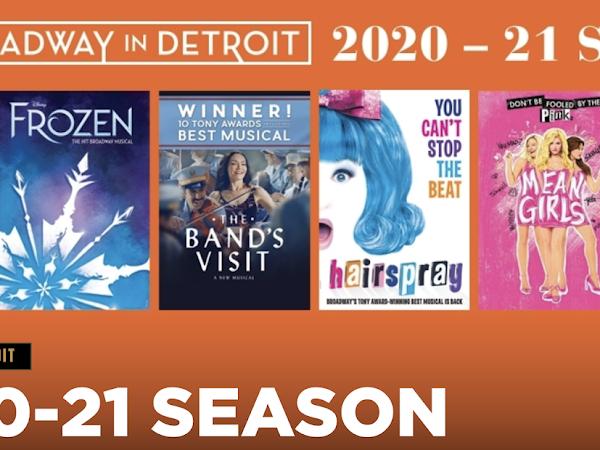 Updated 2020-2021 Broadway in Detroit Season