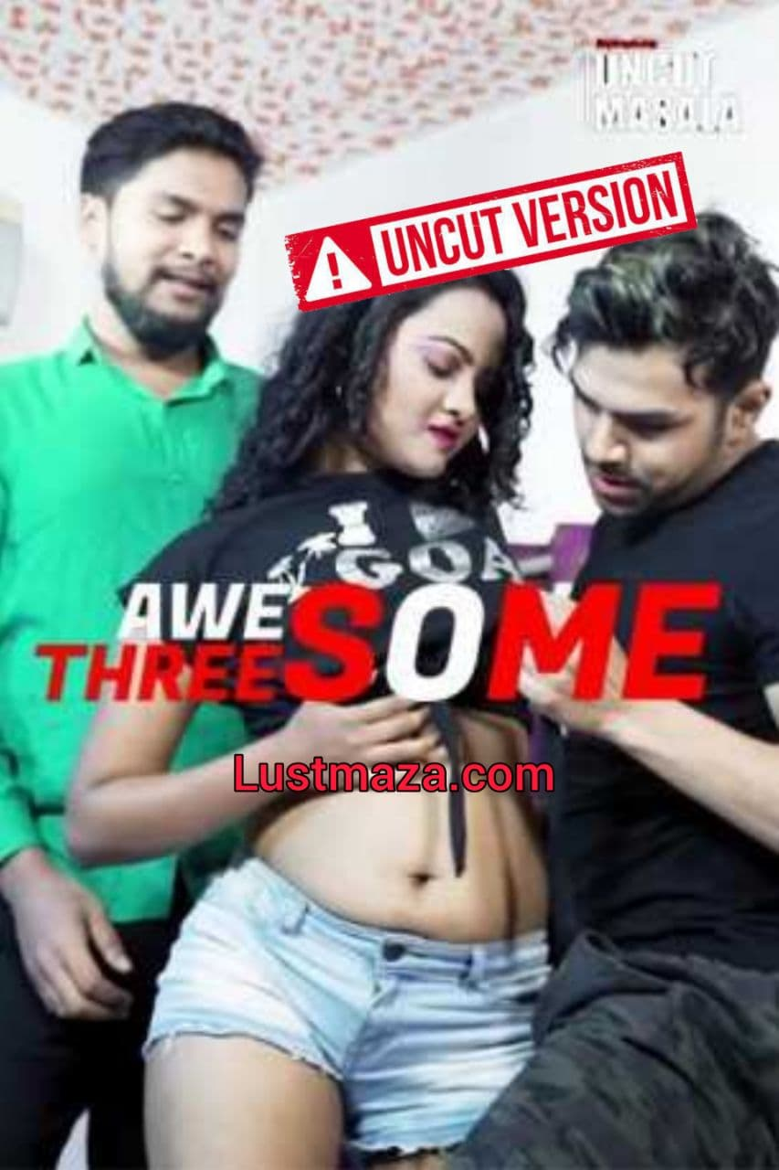 Awesome Threesome (2021) Hindi | Eight Shots Short Flim | 720p WEB-DL | Download | Watch Online
