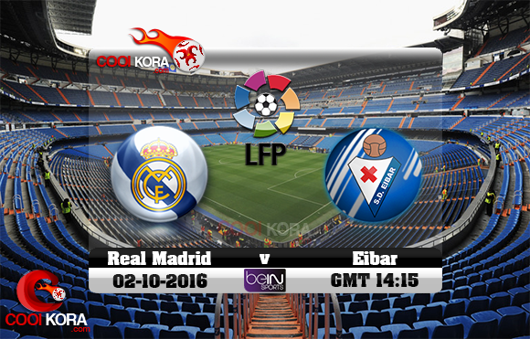 مشاهدة مباراة ريال مدريد وإيبار اليوم 2-10-2016 في الدوري الأسباني