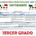 PLANEACIÓN DIDÁCTICA DEL MES DE SEPTIEMBRE, TERCER GRADO.