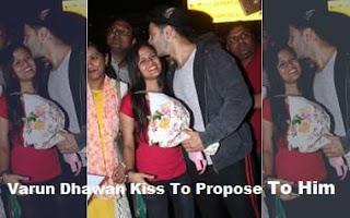 Varun Dhawan Kiss, Varun Dhawan Kiss To Propose, Varun Dhawan Propose, Varun Dhawan Kiss Fan Girl, Varun Dhawan Kiss Knees To Propose, Varun is Kiss To Propose To Him, dhawan kissed fan, Varun Dhawan Him,