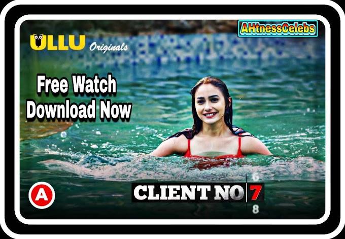 Client No. 7 (2021) - Ullu Originals Hindi Hot Web Series S01 Complete