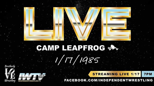 """Indie Wrestling Wire: Camp Leapfrog springs back into the past for """"Leapfrog Live"""" preview."""