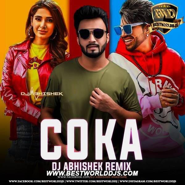 Coka (Desi Bounce Mix) - DJ Abhishek