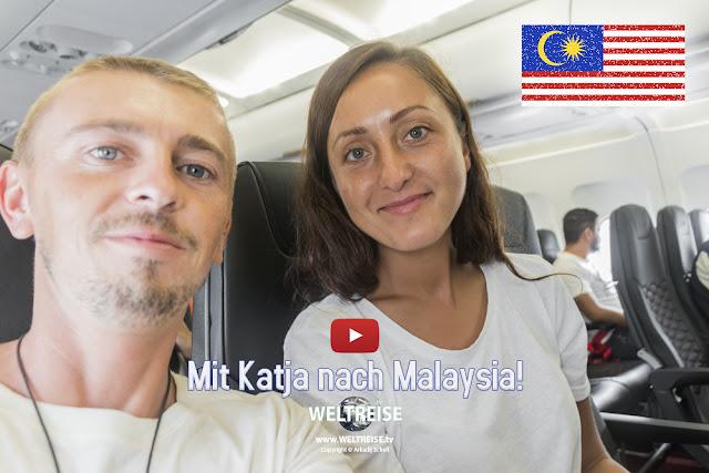 Mit Katja nach MALAYSIA | www.WELTREISE.tv # 211