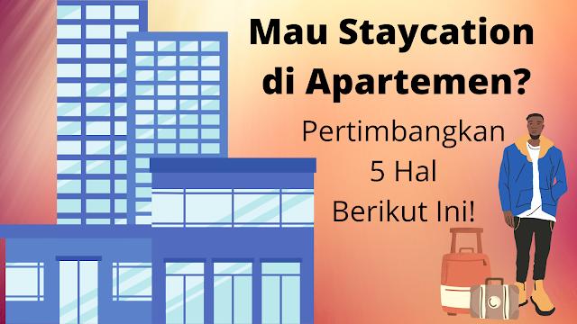 serunya staycation di apartemen