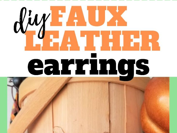 Festive Fall Faux Leather Earrings with Cricut Cut File