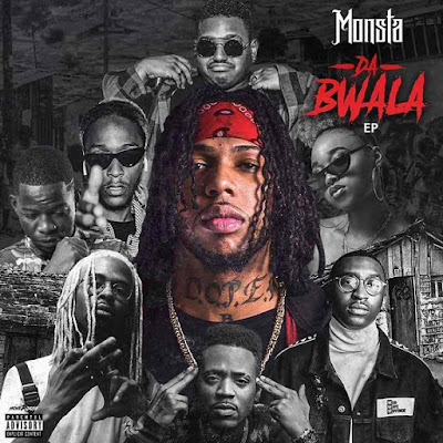 Monsta - Da Bwala (EP) 2019