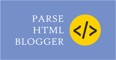 parse kode html blogger