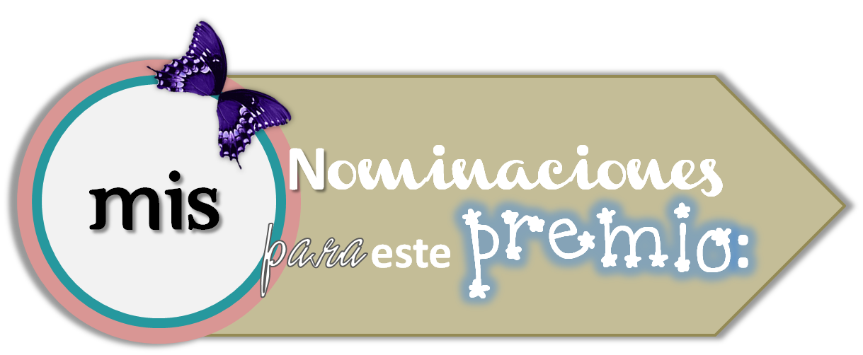 mis nominaciones para este premio
