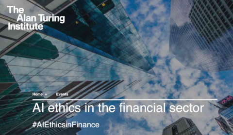 The Alan Turing Institute - AI ethics in the financial sector