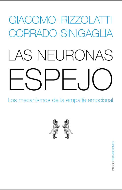 Las neuronas espejo: los mecanismos de la empatía emocional