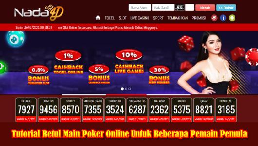 Tutorial Betul Main Poker Online Untuk Beberapa Pemain Pemula