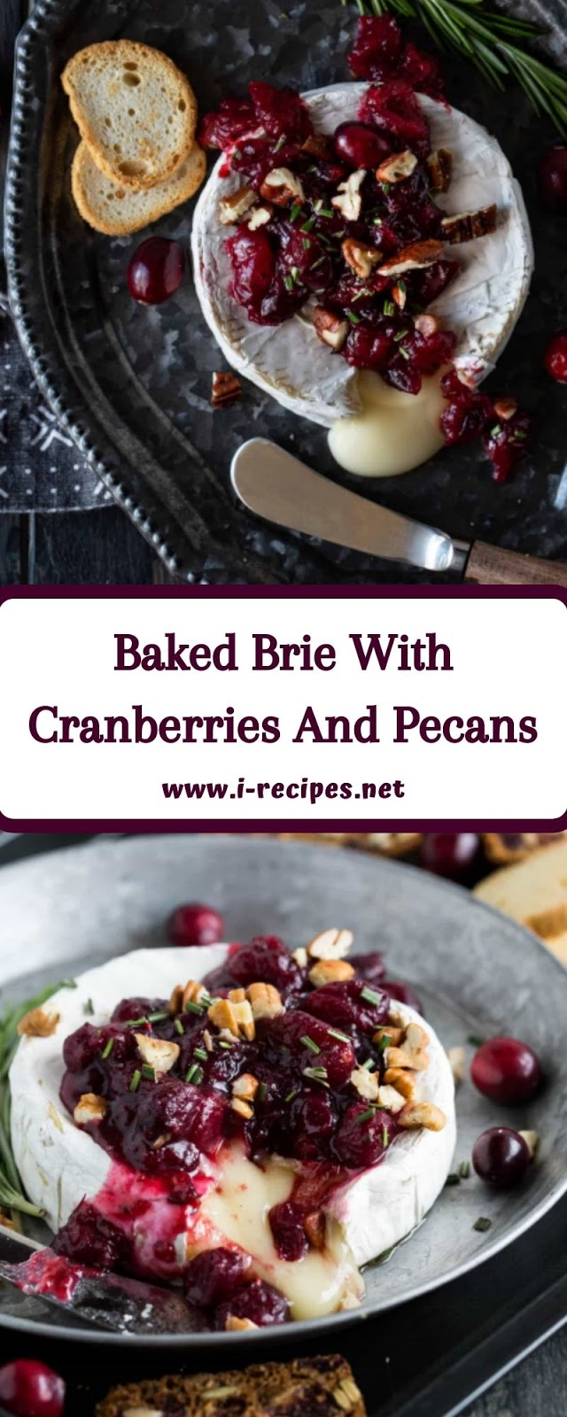 Baked Brie With Cranberries And Pecans