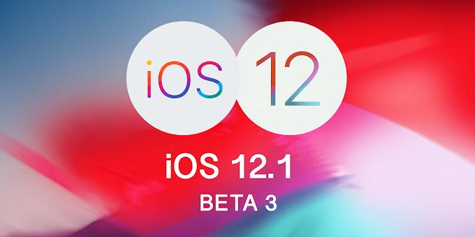 Apple iOS 12.1 Beta 3 released