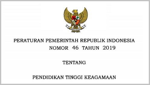 Bambonghore   Peraturan Pemerintah (PP) Nomor 46 Tahun 2019 Tentang Pendidikan Tinggi Keagamaan