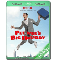 PEE-WEE'S BIG HOLIDAY (2016) WEB-DL 1080P HD MKV ESPAÑOL LATINO