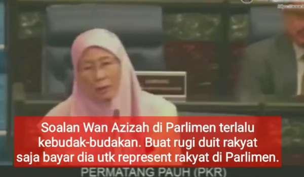 [Video] Soalan Kebudak-budakan Wan Azizah Di Sidang Parlimen