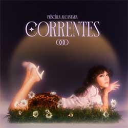 Baixar Música Gospel Correntes - Priscilla Alcantara Mp3