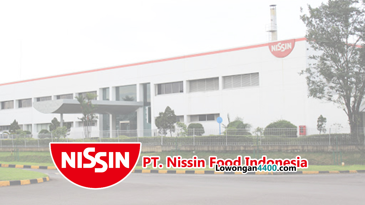 Lowongan Kerja PT Nissin Food Indonesia Kawasan Jababeka