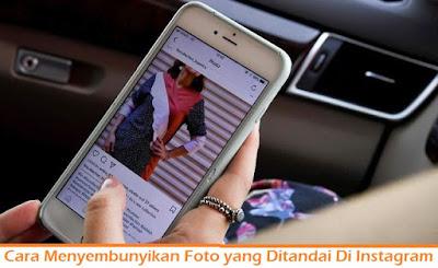 Cara Menyembunyikan Foto yang Ditandai Di Instagram (Termudah.com)\